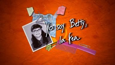 Betty, a feia: Há 18 anos estreava a novela mais bem sucedida do planeta