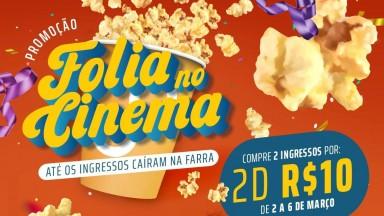 Dois ingressos por R$ 10,00 nas sessões de Carnaval do Centerplex